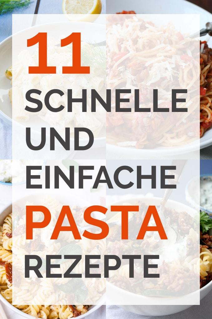 11 schnelle und einfache Pastarezepte - kochkarussell.com