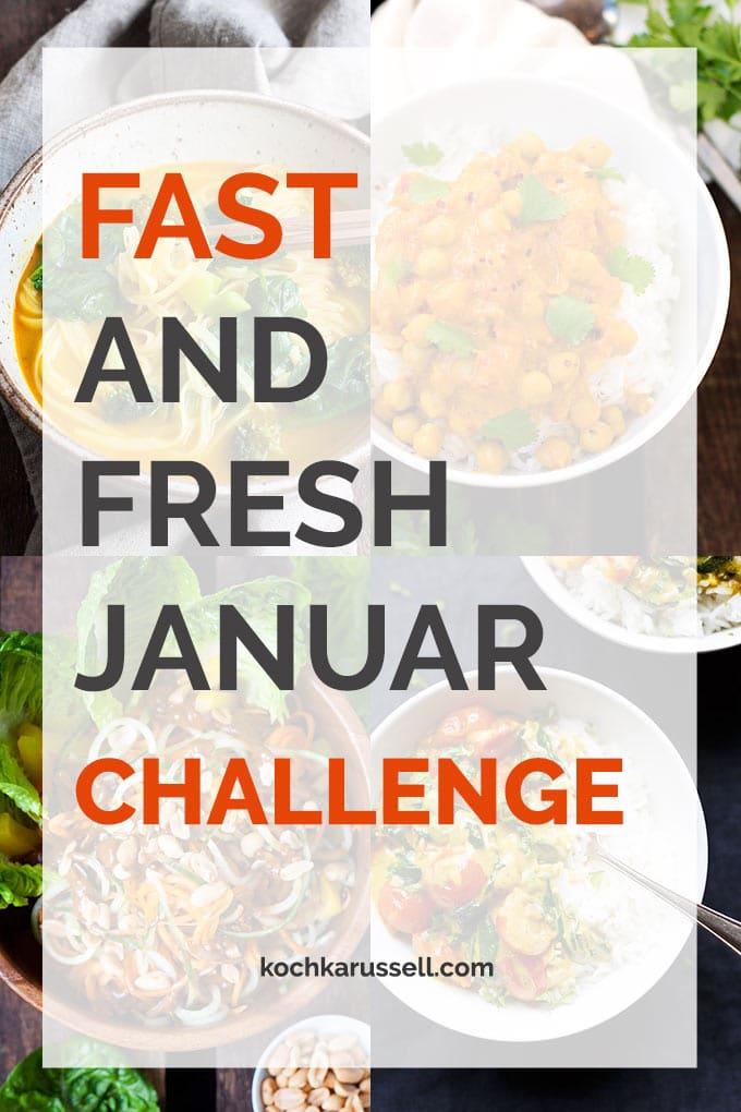Fast and Fresh Januar Challenge. 30 Tage lang frisch, gesund und schnell kochen - Kochkarussell.com