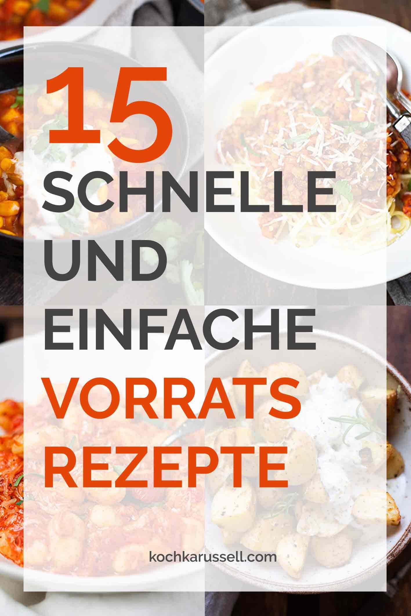 15 schnelle und einfache Vorratskammer-Rezepte. - Kochkarussell.com #rezepte #schnellundeinfach #feierabendküche