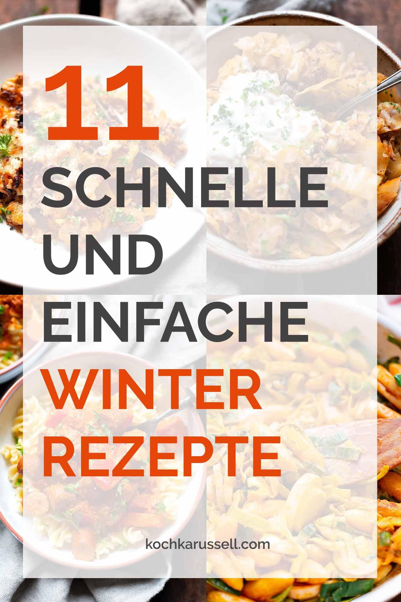 11 schnelle und einfache Winter-Rezepte. Diese Soulfood-Rezepte musst du probieren! - Kochkarussell Foodblog #winterrezepte #soulfood #nomnom