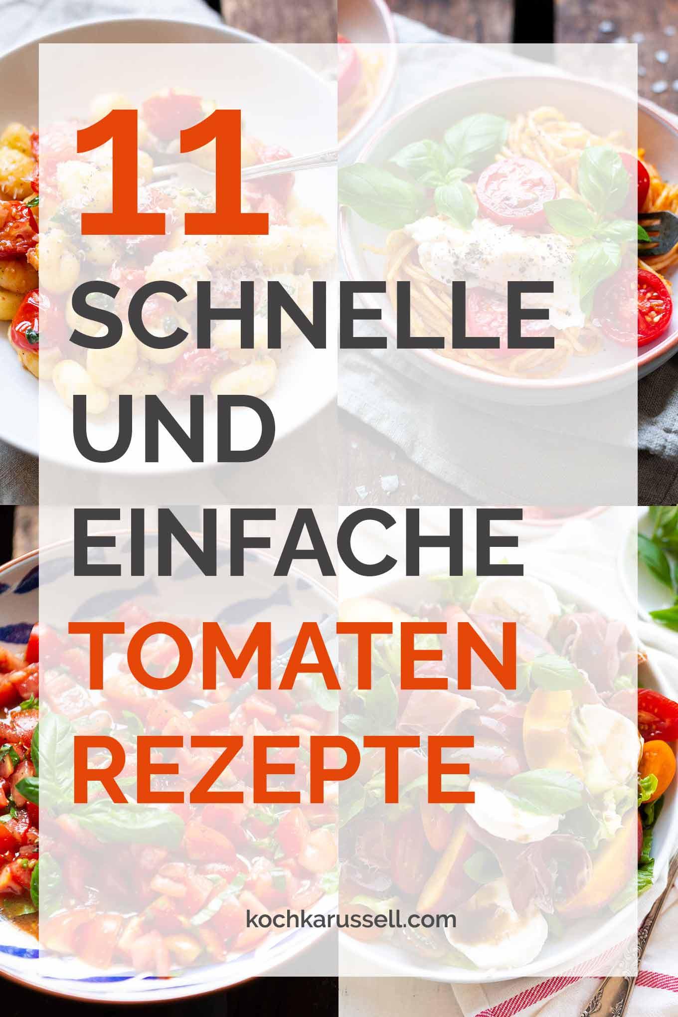 11 schnelle und einfache Tomatenrezepte warten auf euch. Die Tomatensaison ist im vollen Gange und im Kochkarussell findet ihr nun schnelle und leckere Rezeptideen, um eure selbstgeernteten Tomaten lecker zu verarbeiten. Denn jetzt schmecken Tomaten einfach am allerbesten! Kochkarussell - Foodblog für schnelle und einfache Feierabendküche