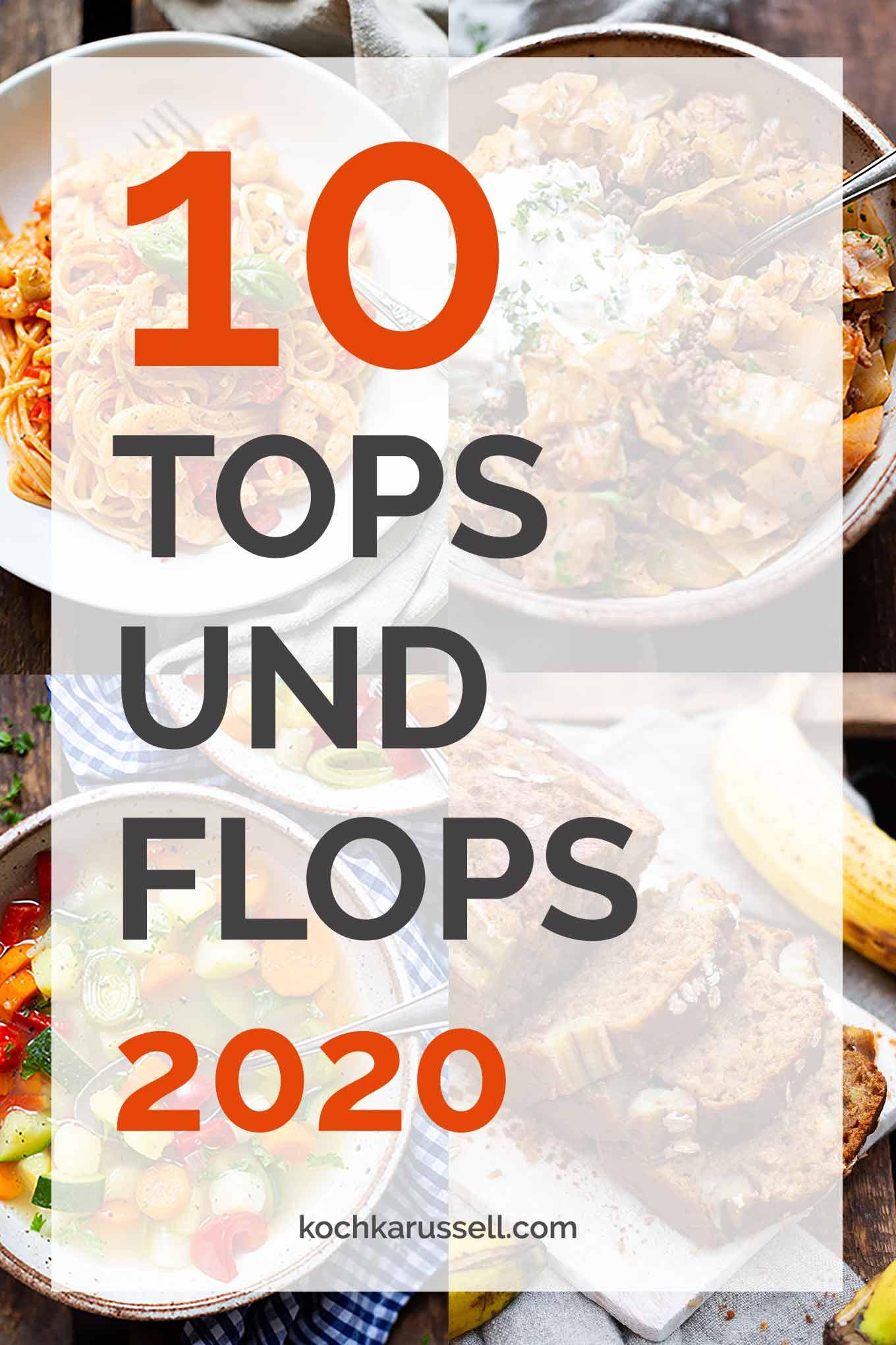 Kochkarussell Jahresrückblick 2020 - Die 10 Top- und Flop-Rezepte in diesem Jahr Kochkarussell Foodblog #jahresrückblick #kochkarussell #foodblog