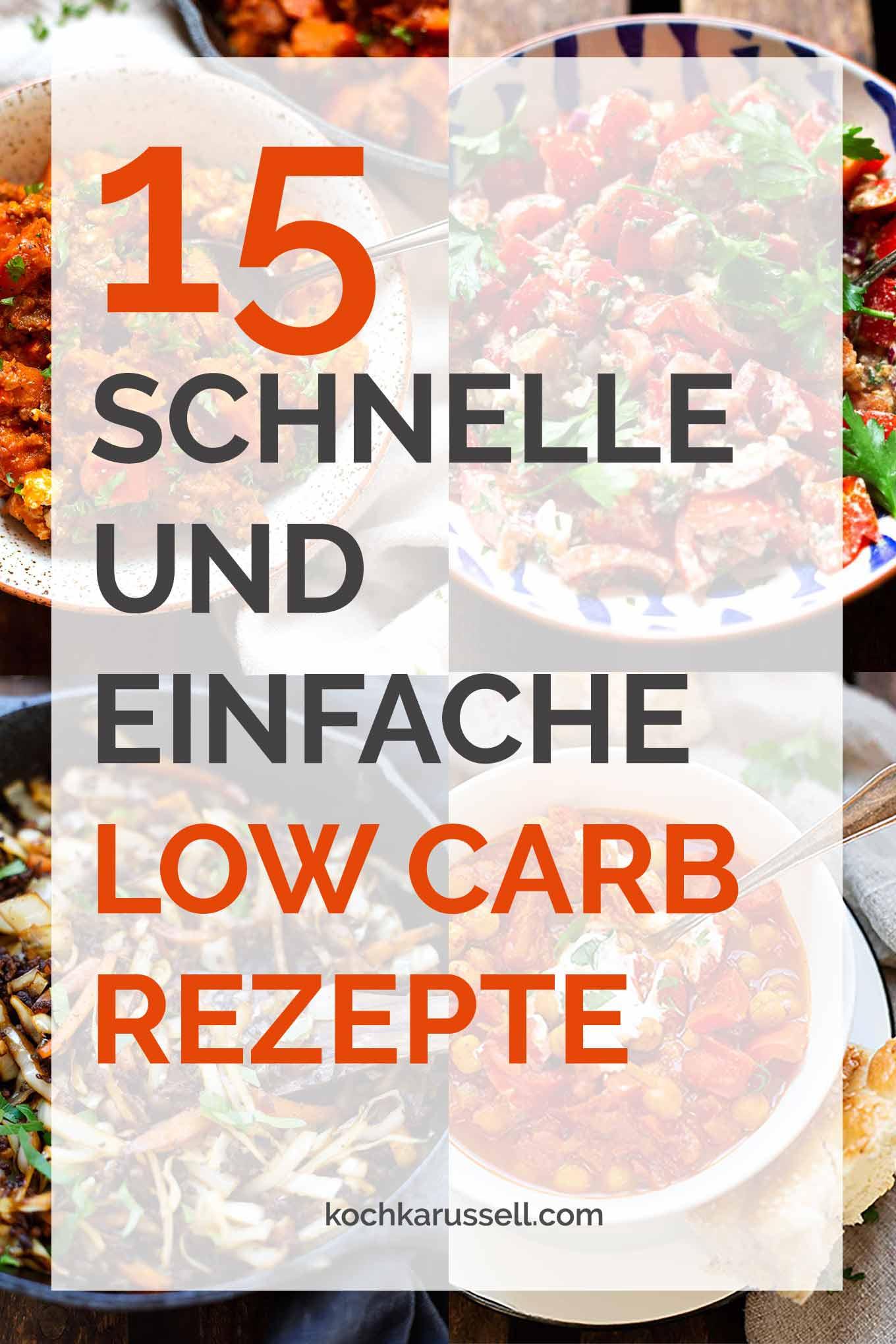 15 schnelle und einfache Low Carb Rezepte für einen leichten Start ins Jahr. Kochkarussell - dein Foodblog für schnelle und einfache Feierabendküche. #lowcarb #schnellundleicht #feierabendküche #kochkarussell
